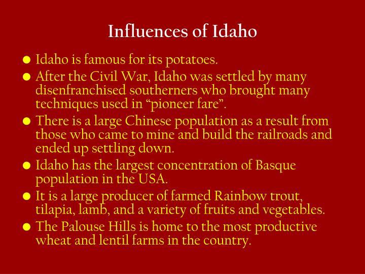 Influences of Idaho