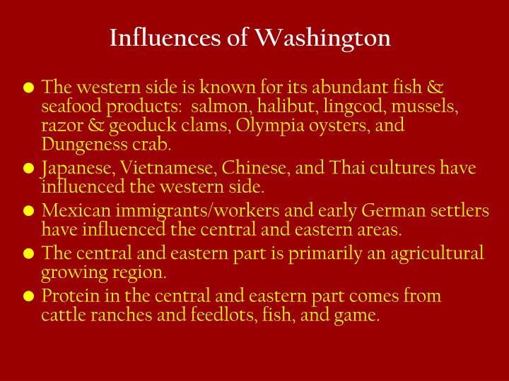 Influences of Washington