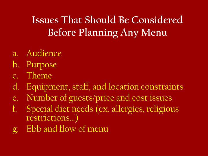 Issues That Should Be Considered Before Planning Any Menu
