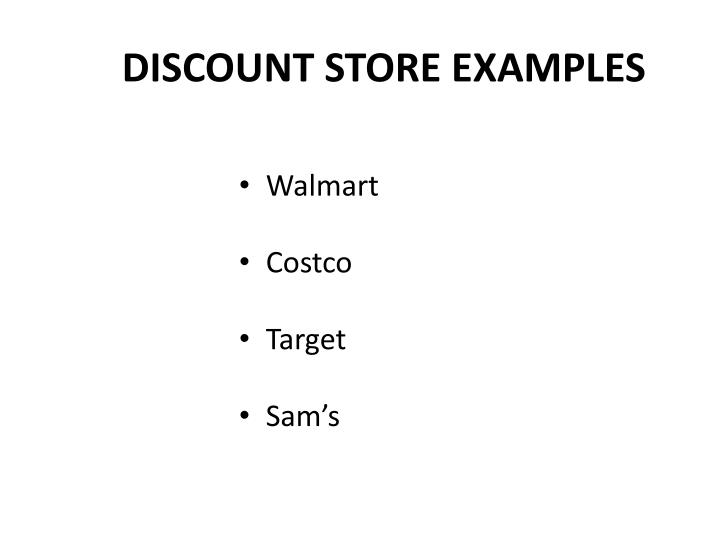 DISCOUNT STORE EXAMPLES