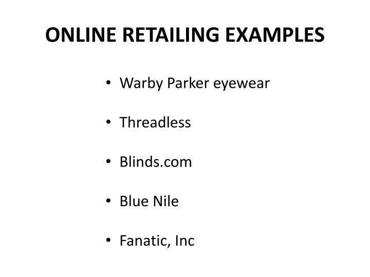 ONLINE RETAILING EXAMPLES