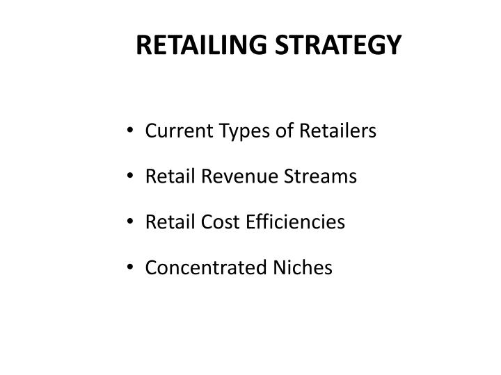Retailing strategy