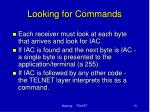 looking for commands
