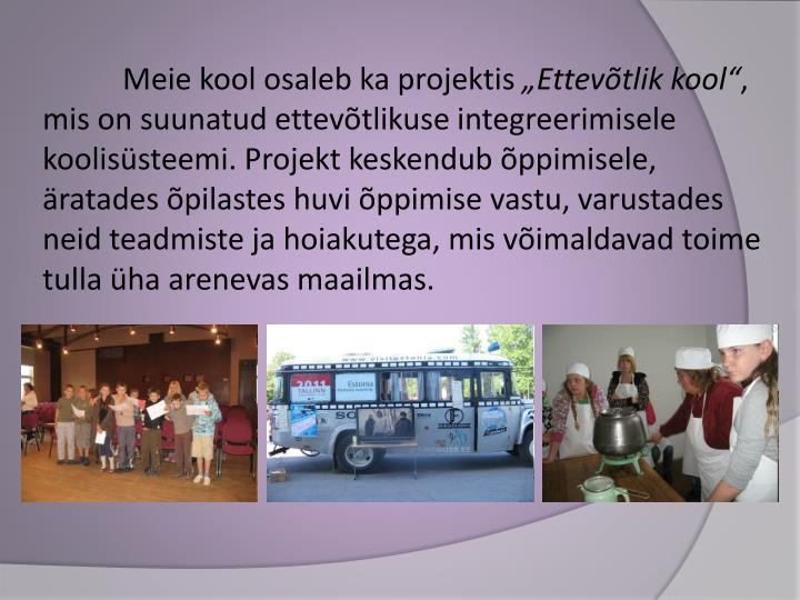 Meie kool osaleb ka projektis
