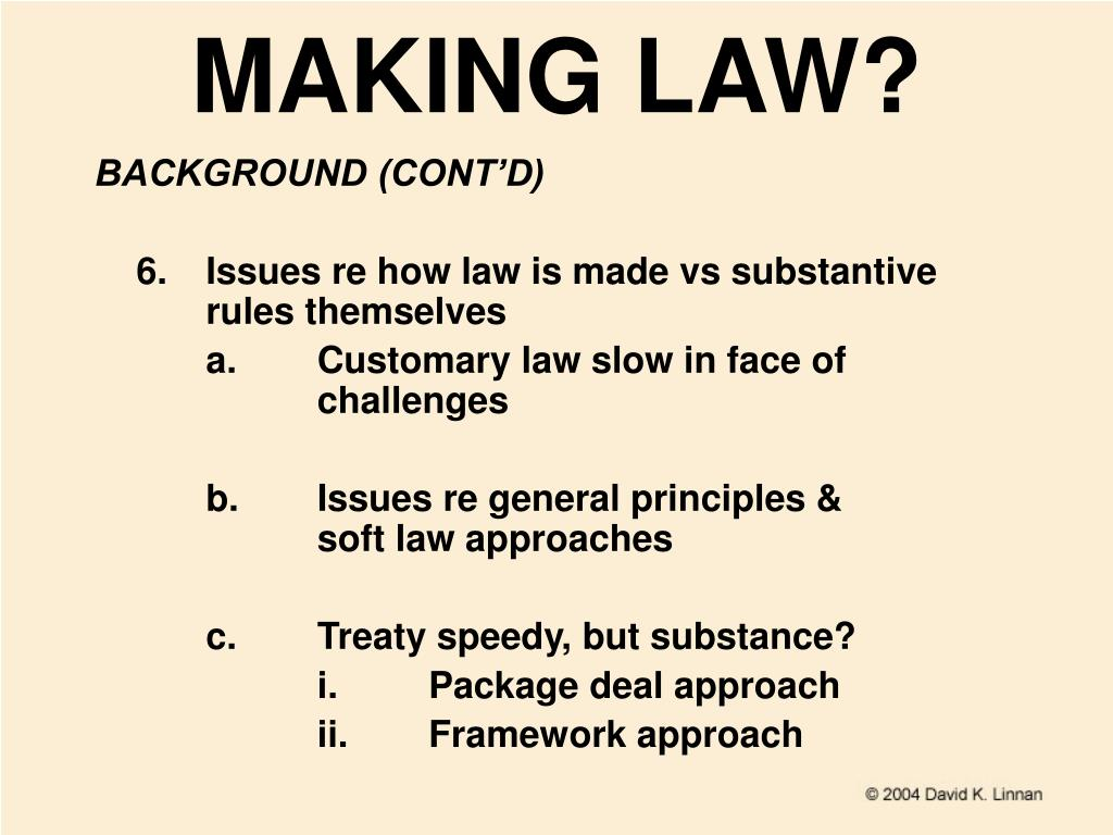 MAKING LAW?