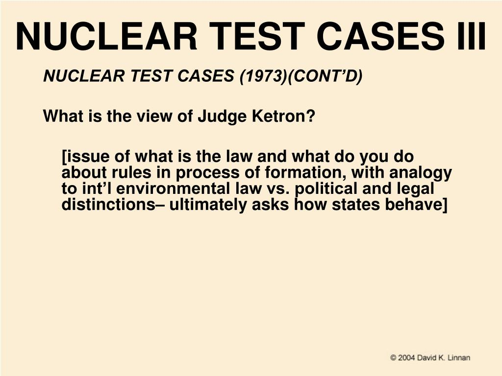 NUCLEAR TEST CASES III