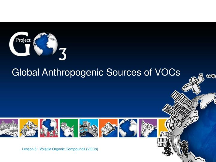 Global Anthropogenic Sources of