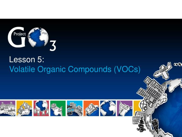 Lesson 5 volatile organic compounds vocs