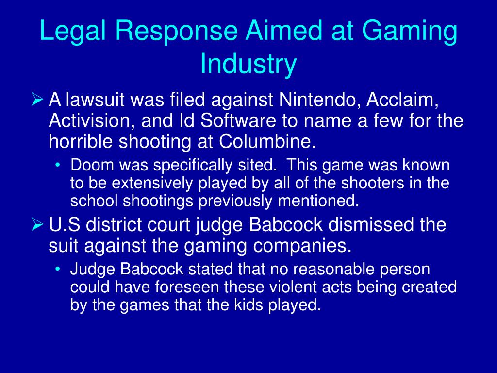 Legal Response Aimed at Gaming Industry