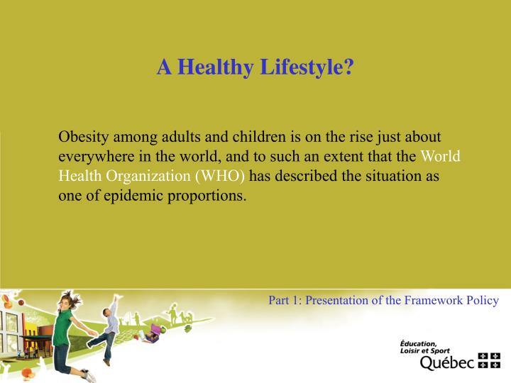 A Healthy Lifestyle?