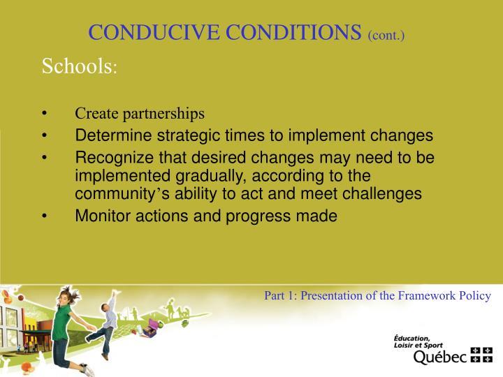 CONDUCIVE CONDITIONS