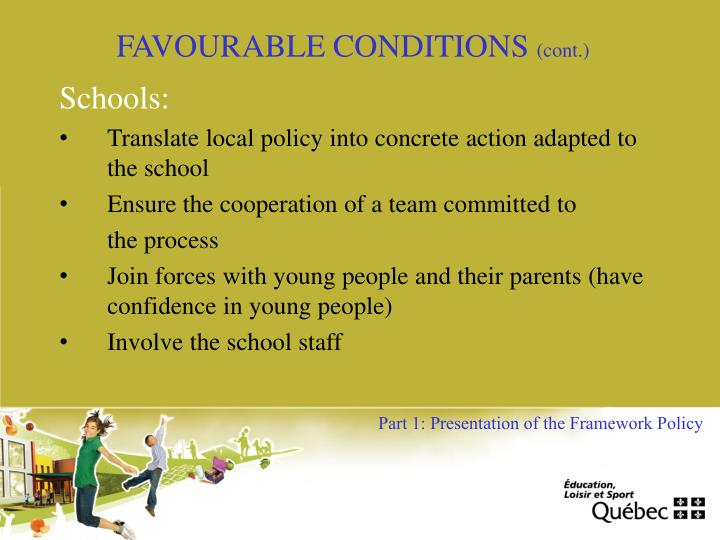 FAVOURABLE CONDITIONS