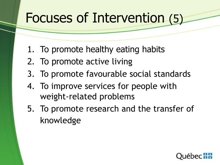 Focuses of Intervention