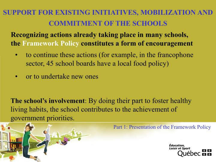 SUPPORT FOR EXISTING INITIATIVES, MOBILIZATION AND COMMITMENT OF THE SCHOOLS