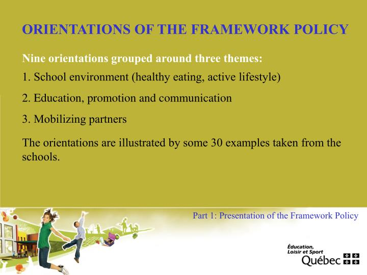 ORIENTATIONS OF THE FRAMEWORK POLICY