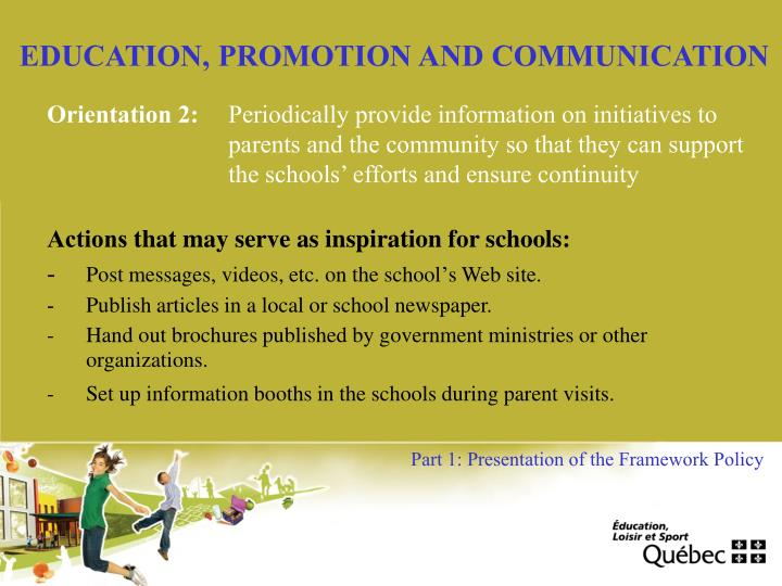 EDUCATION, PROMOTION AND COMMUNICATION