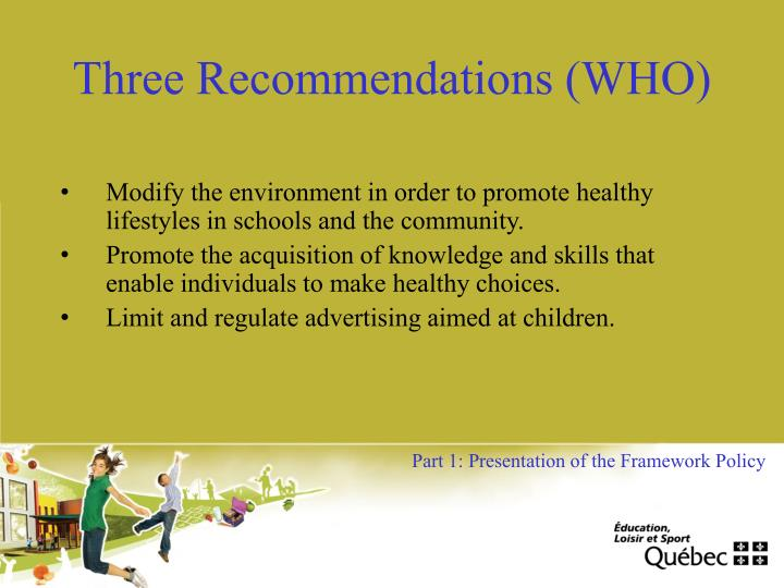 Three Recommendations (WHO)