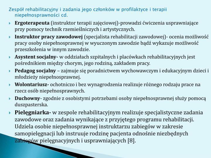 Zesp rehabilitacyjny i zadania jego czonkw w profilaktyce i terapii niepenosprawnoci cd.