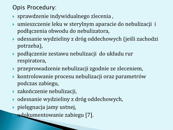 Opis Procedury:
