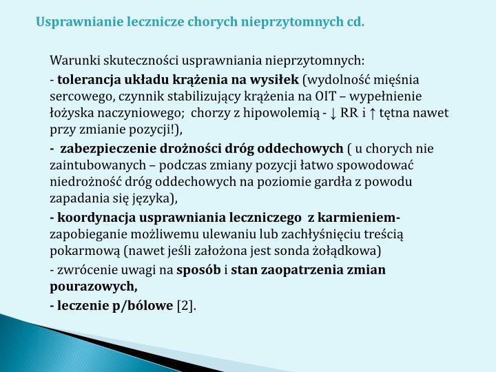 Usprawnianie lecznicze chorych nieprzytomnych cd.