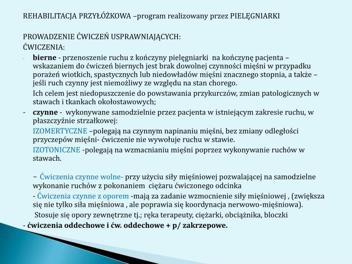 REHABILITACJA PRZYKOWA program realizowany przez PIELGNIARKI