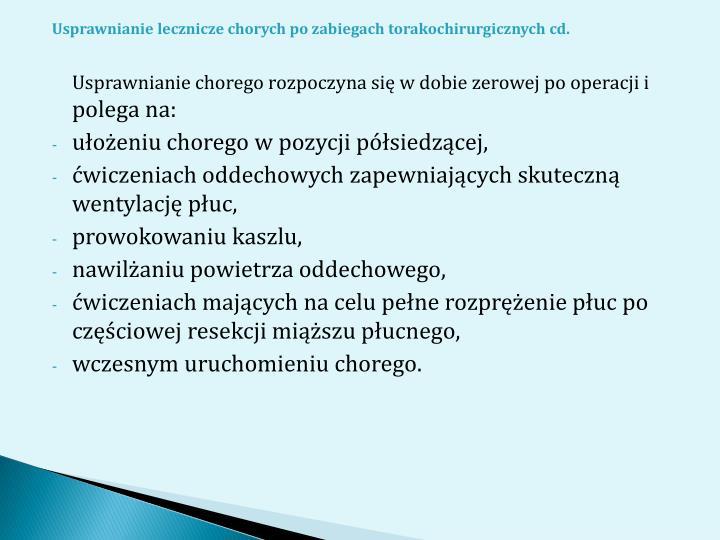 Usprawnianie lecznicze chorych po zabiegach torakochirurgicznych cd.