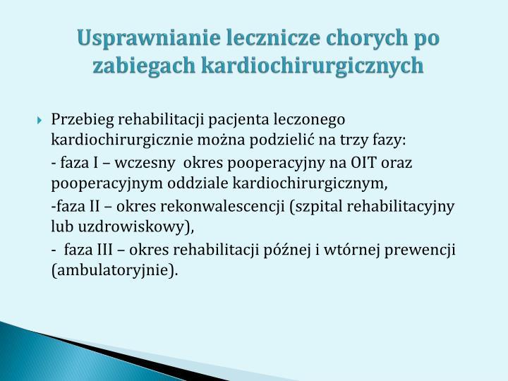 Usprawnianie lecznicze chorych po zabiegach kardiochirurgicznych
