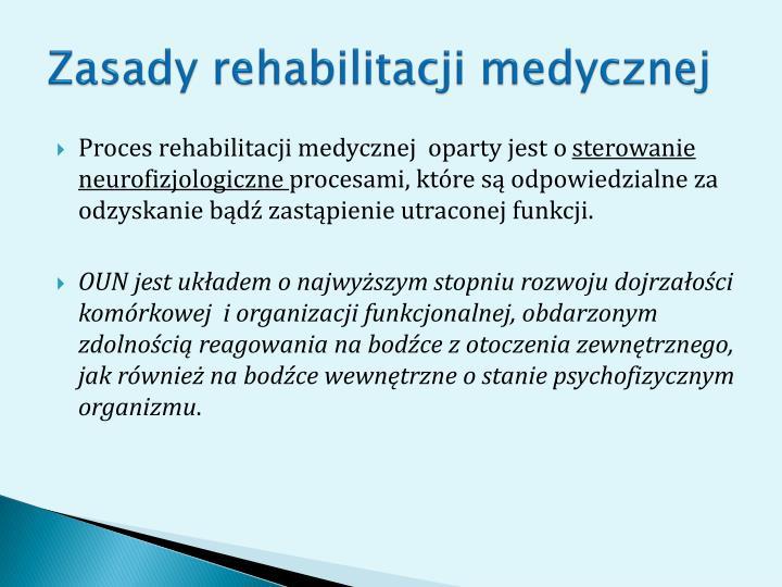 Zasady rehabilitacji medycznej