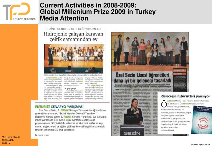 Current activities in 2008 2009 global millenium prize 2009 in turkey media attention