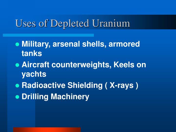 Uses of Depleted Uranium