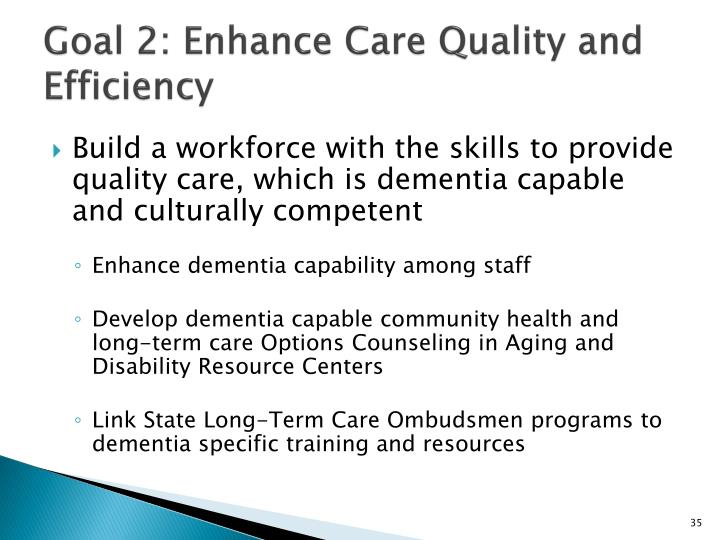 Goal 2: Enhance Care Quality and Efficiency