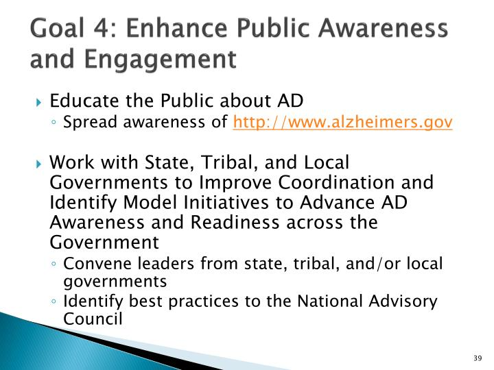 Goal 4: Enhance Public Awareness and Engagement