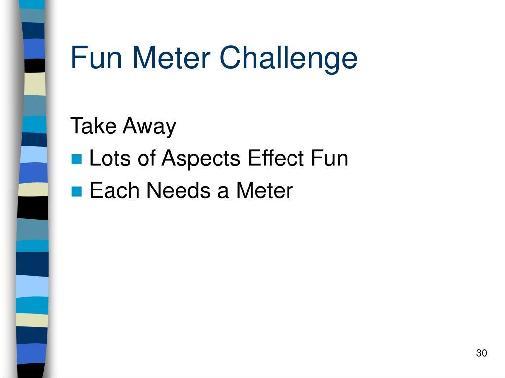 Fun Meter Challenge