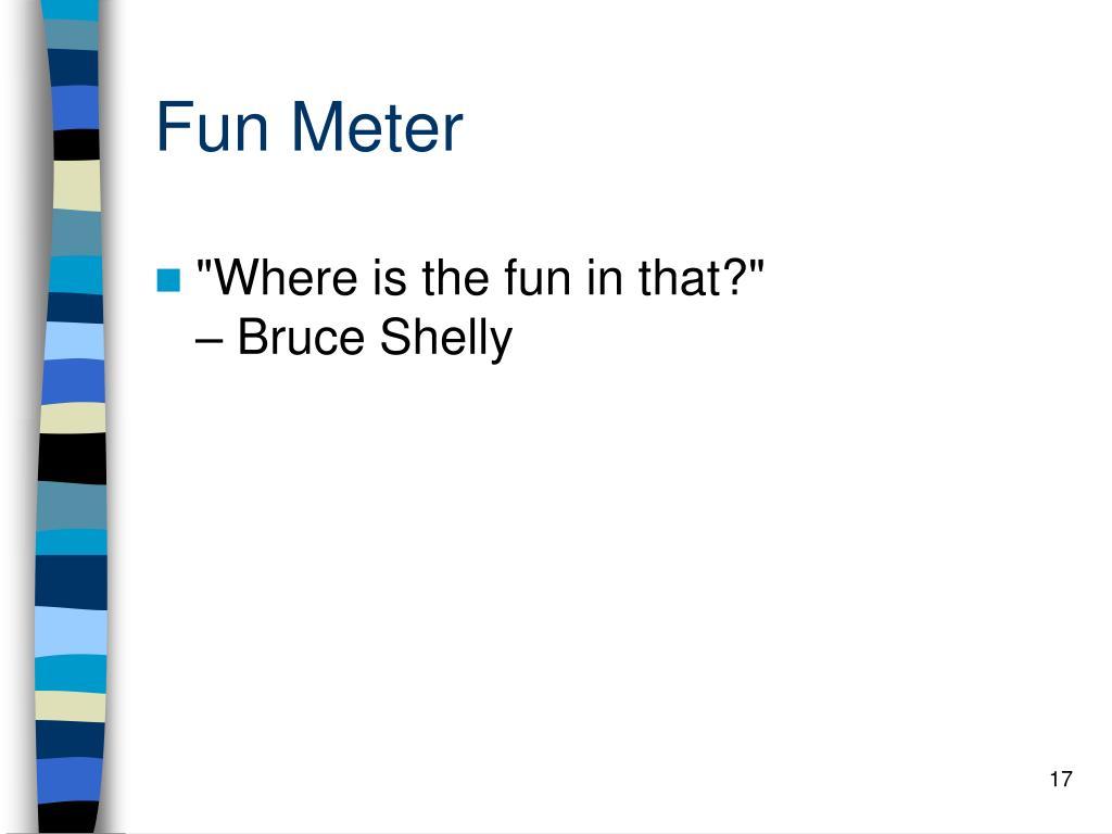 Fun Meter