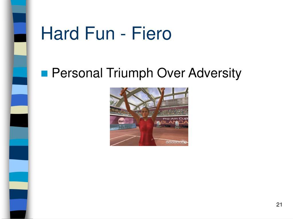 Hard Fun - Fiero