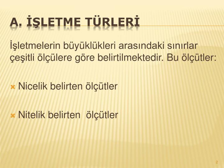 A. İŞLETME TÜRLERİ