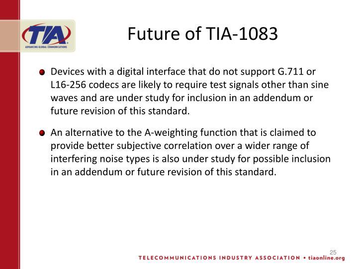 Future of TIA-1083