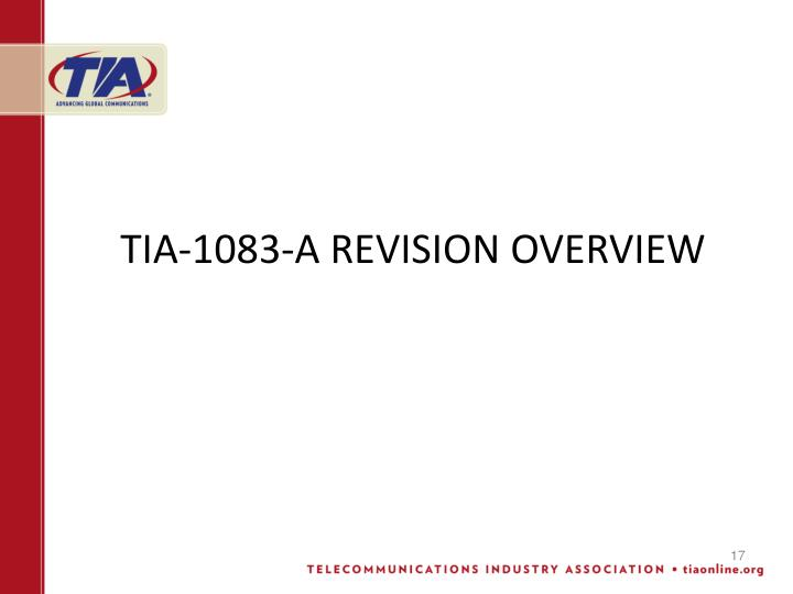 TIA-1083-A REVISION OVERVIEW