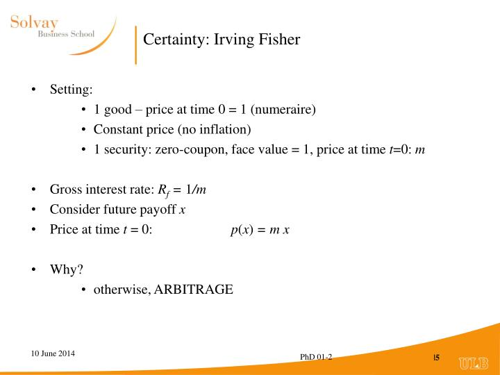 Certainty: Irving Fisher
