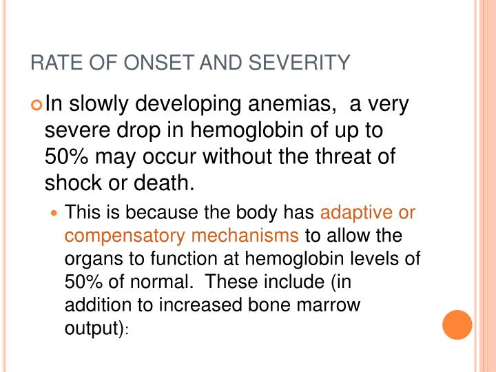 RATE OF ONSET AND SEVERITY