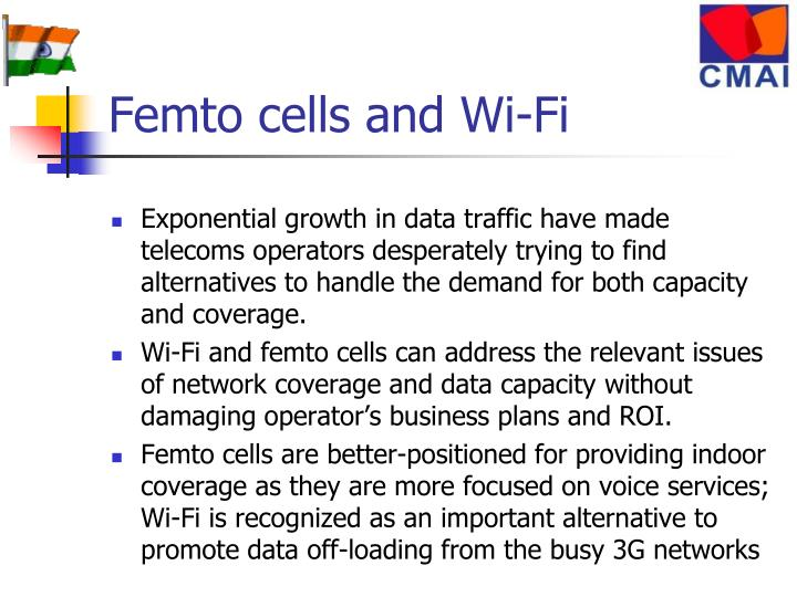 Femto cells and Wi-Fi