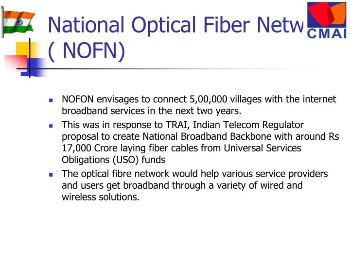 National Optical Fiber Network ( NOFN)