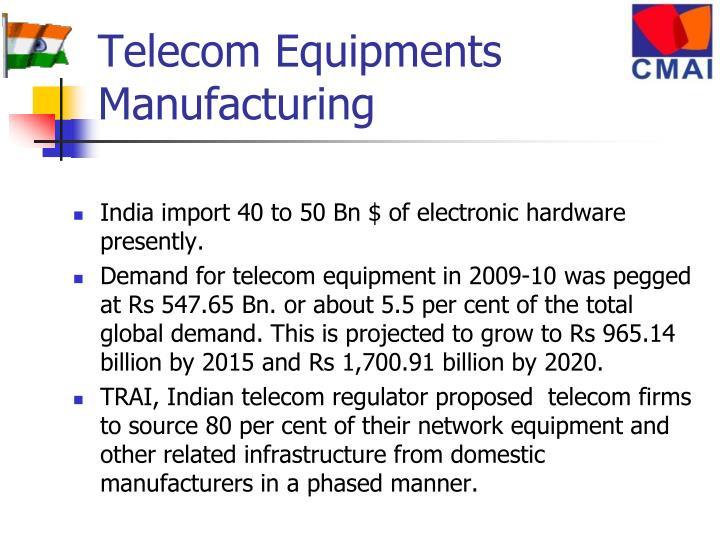 Telecom Equipments Manufacturing