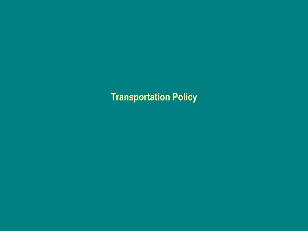Transportation Policy