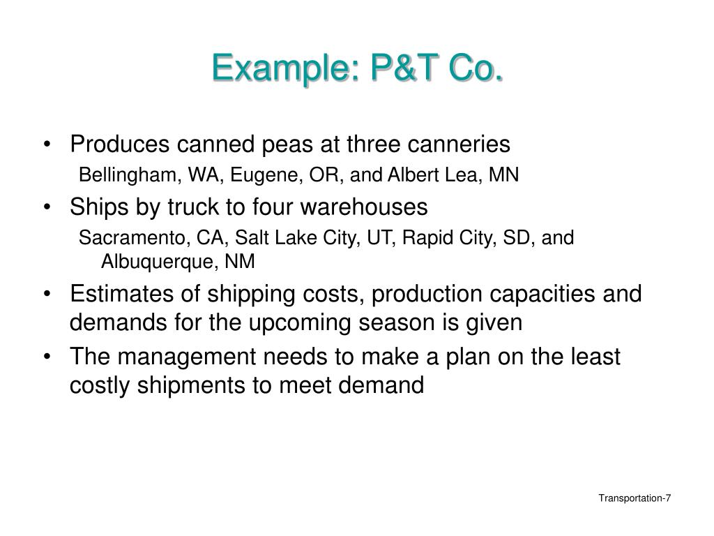 Example: P&T Co.
