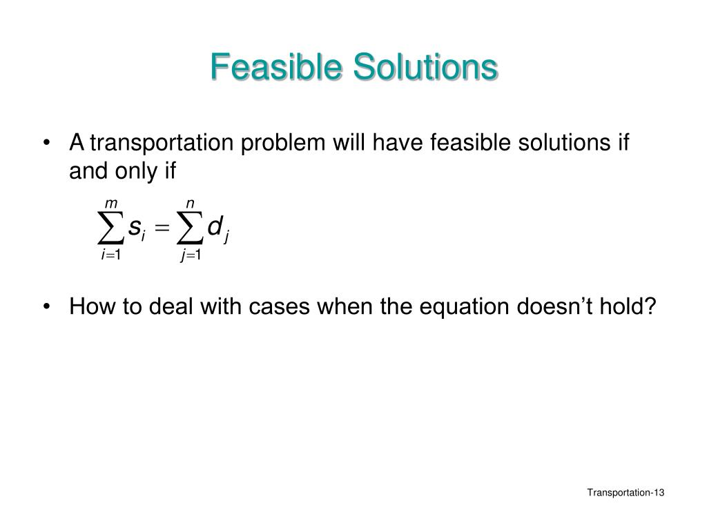 Feasible Solutions