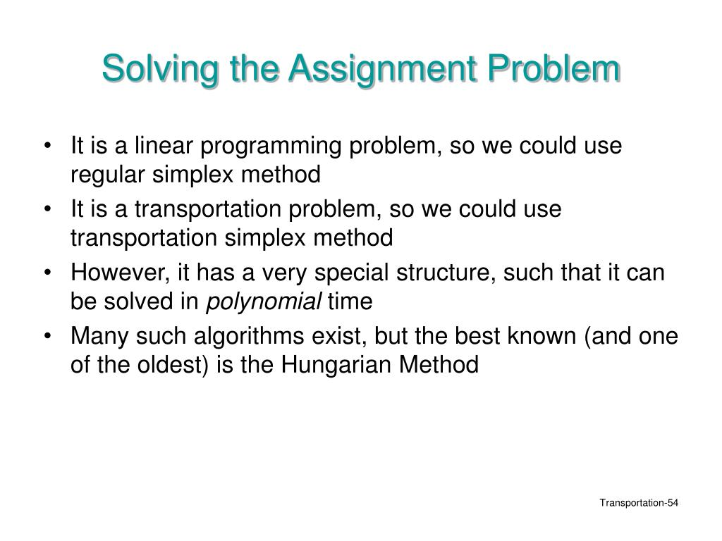 Solving the Assignment Problem