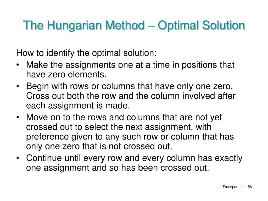 The Hungarian Method – Optimal Solution