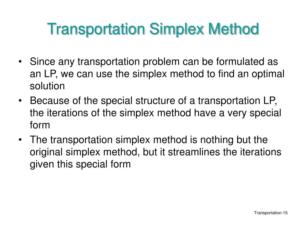 Transportation Simplex Method