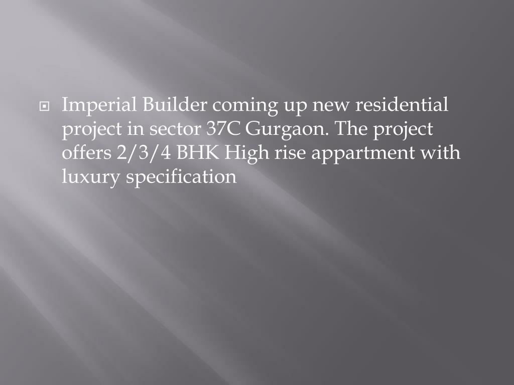Imperial Builder coming up new residential project in sector 37C